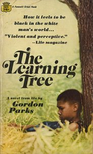 Cover of Gordon Parks's The Learning Tree, with image of young Black boy sitting against the trunk of a tree, frowning