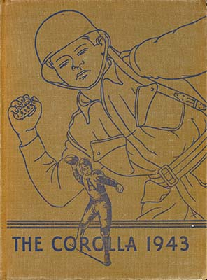 Cover of the 1943 student yearbook, The Corolla, featuring iconography of a soldier throwing a grenade and a football player throwing a football